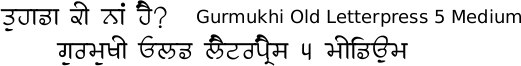 Gurmukhi Old Letterpress font free download